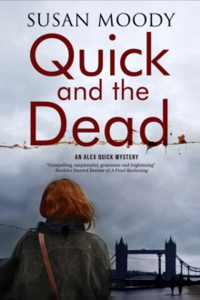 Quick and the Dead : A Contemporary British Mystery, Paperback Book