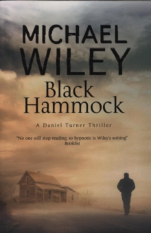 Black Hammock : A noir thriller series set in Jacksonville, Florida, Paperback / softback Book