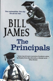 The Principals : A Satire on University Life, Paperback / softback Book