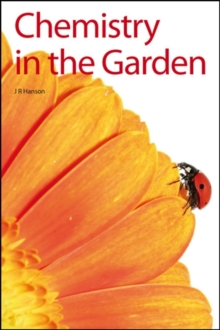 Chemistry in the Garden, Paperback Book