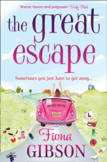 The Great Escape : The Laugh-out-Loud Romantic Comedy from the Summer Bestseller, Paperback Book