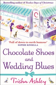 Chocolate Shoes and Wedding Blues, Paperback Book
