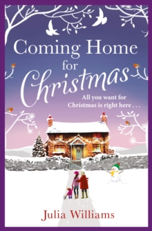 Coming Home For Christmas : Warm, Humorous and Completely Irresistible!, Paperback / softback Book