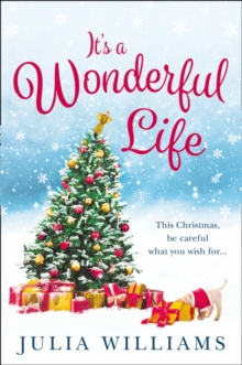 It's a Wonderful Life : The Christmas Bestseller is Back with an Unforgettable Holiday Romance, Paperback / softback Book