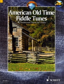 American Old Time Fiddle Tunes : 98 Traditional Pieces for Violin, Mixed media product Book
