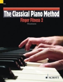 The Classical Piano Method : Finger Fitness 2, Paperback Book