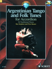 Argentinian Tango and Folk Tunes for Accordion : 36 Traditional Pieces, Mixed media product Book