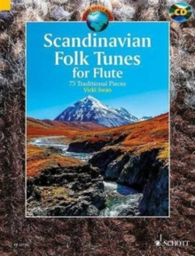 Scandinavian Folk Tunes for Flute + CD : 73 Traditional Pieces, Mixed media product Book
