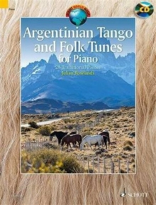 Argentinian Tango and Folk Tunes for Piano : 28 Traditional Pieces, Mixed media product Book