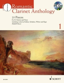 Romantic Clarinet Anthology + CD : 25 Pieces for Clarinet and Piano, Mixed media product Book