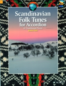 Scandinavian Folk Tunes for Accordion : 61 Traditional Pieces, Sheet music Book