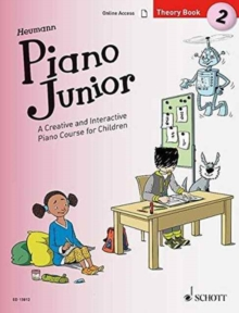 Piano Junior: Theory : A Creative and Interactive Piano Course for Children Book 2, Sheet music Book