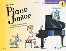 Piano Junior Performance : A Creative and Interactive Piano Course for Children, Paperback / softback Book