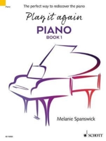 Play it Again: Piano : The Perfect Way to Rediscover the Piano No. 1, Paperback Book