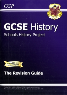 GCSE History Schools History Project the Revision Guide (A*-G Course), Paperback Book
