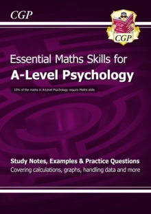 A-Level Psychology: Essential Maths Skills, Paperback / softback Book