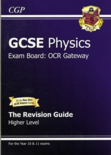 GCSE Physics OCR Gateway Revision Guide (with Online Edition) (A*-G Course) : Higher Revision Guide, Paperback Book