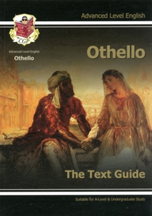 A Level English Text Guide - Othello : The Text Guide, Paperback Book