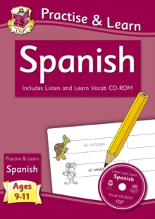 Practise & Learn: Spanish for Ages 9-11 - with vocab CD-ROM, Paperback / softback Book