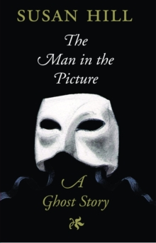 The Man in the Picture : A Ghost Story, EPUB eBook