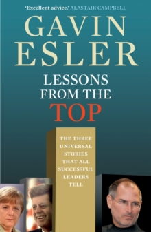 Lessons from the Top : The three universal stories that all successful leaders tell, EPUB eBook