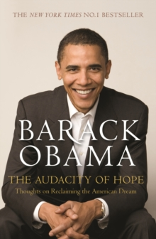 The Audacity of Hope : Thoughts on Reclaiming the American Dream, Paperback Book