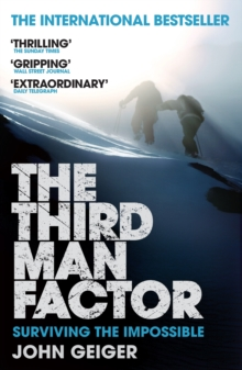 The Third Man Factor : Surviving the Impossible, Paperback / softback Book