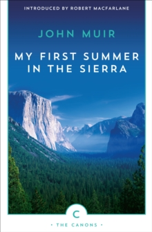 My First Summer in the Sierra : The Journal of a Soul on Fire, EPUB eBook
