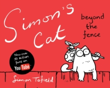 Simon's Cat 2 : Beyond the Fence, Hardback Book