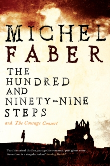 The Hundred and Ninety-Nine Steps: The Courage Consort, Paperback / softback Book