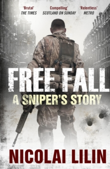 Free Fall : A Sniper's Story from Chechnya, Paperback / softback Book