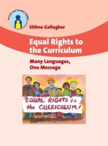 Equal Rights to the Curriculum : Many Languages, One Message, Paperback / softback Book