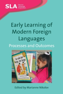 Early Learning of Modern Foreign Languages : Processes and Outcomes, Paperback Book