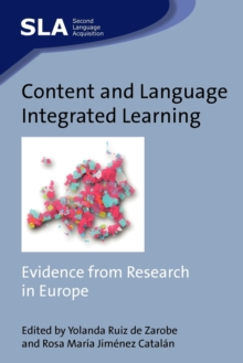 Content and Language Integrated Learning : Evidence from Research in Europe, Paperback Book