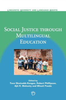 Social Justice Through Multilingual Education, Paperback Book