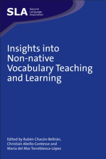 Insights into Non-native Vocabulary Teaching and Learning, Hardback Book