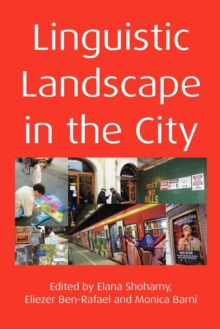 Linguistic Landscape in the City, Paperback / softback Book