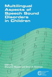 Multilingual Aspects of Speech Sound Disorders in Children, Paperback / softback Book