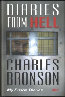 Diaries from Hell - My Prison Diaries, Hardback Book