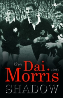 Shadow - The Dai Morris Story, Paperback Book
