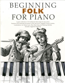 Beginning Folk For Piano, Paperback Book