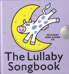 The Lullaby Songbook (Hardback), Paperback Book