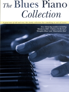 The Blues Piano Collection, Paperback Book