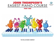 John Thompson's Easiest Piano Course : Part One (Book And CD), Paperback / softback Book
