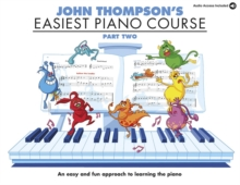 John Thompson's Easiest Piano Course : Part Two (Book And CD), Paperback Book
