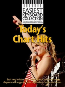 Easiest Keyboard Collection : Today s Chart Hits, Paperback Book