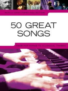 Really Easy Piano : 50 Great Songs, Book Book