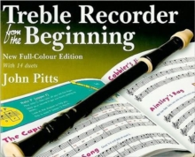 John Pitts : Treble Recorder From The Beginning - Pupil Book (Revised Full-Colour Edition), Paperback / softback Book