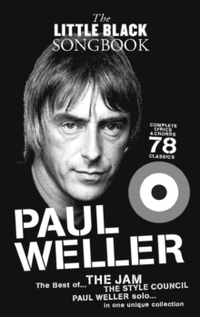 The Little Black Songbook : Paul Weller, Paperback Book