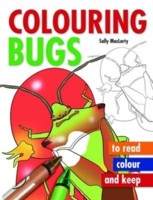 Colouring Bugs, Paperback Book